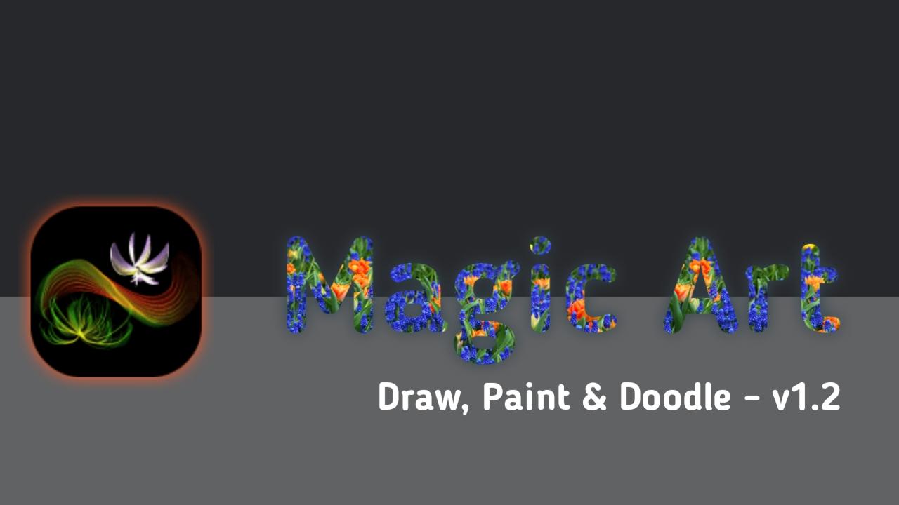 Magic Art - draw, paint & doodle v.1.2 APK