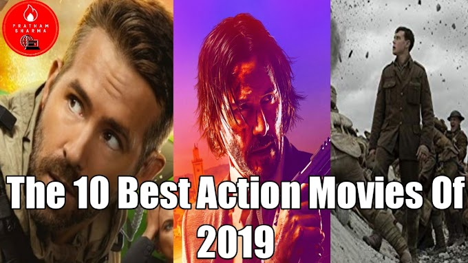 The 10 Best Action Movies Of 2019