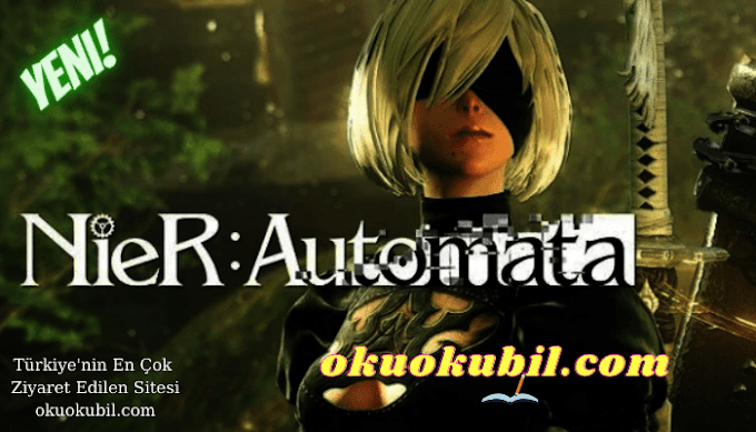 NieR: Automata v1.0 Ölümsüzlük +19 Trainer Hilesi İndir 2021