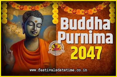 2047 Buddha Purnima Date and Time, 2047 Buddha Purnima Calendar