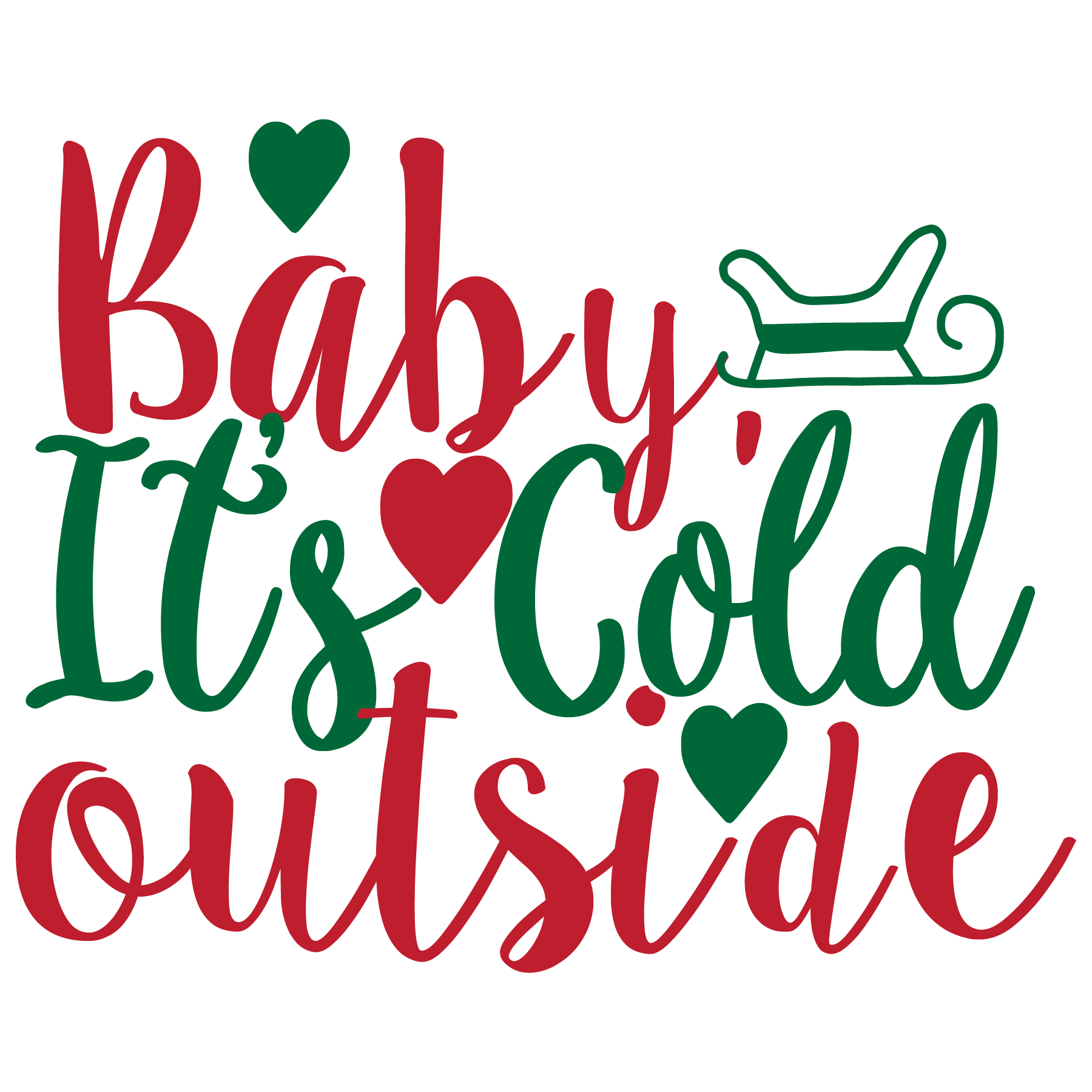 Baby its Cold Outside SVG Cut Files
