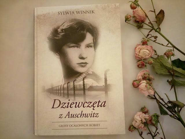"""""""DZIEWCZĘTA Z AUSCHWITZ"""" - SYLWIA WINNIK"""