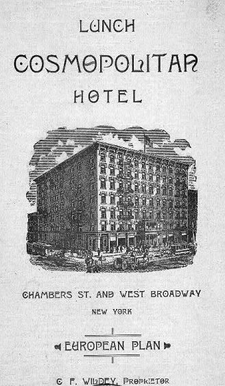 Daytonian In Manhattan The Cosmopolitan Hotel Chambers And West Broadway