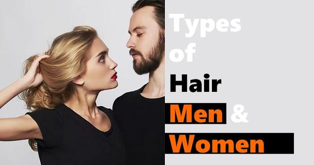 Types of Hair Men & Women