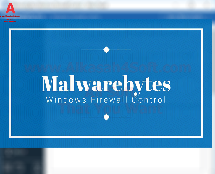 Malwarebytes Windows Firewall Control full Malwarebytes Windows Firewall Control Silent جدار حماية ويندوز من شركة مالويربايتس Malwarebytes العملاقة