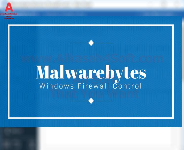 Malwarebytes Windows Firewall Control full Malwarebytes Windows Firewall Control Silent جدار حماية ويندوز من شركة مالويربايتس Malwarebytes العملاقة