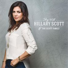 Thy Will - Hillary Scott & The Scott Family Lyrics