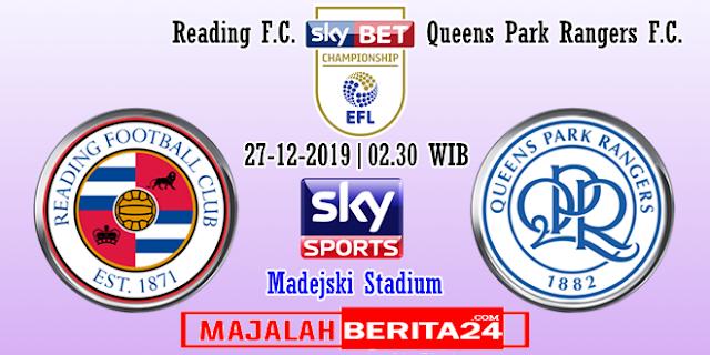 Prediksi Reading vs Queens Park Rangers — 27 Desember 2019