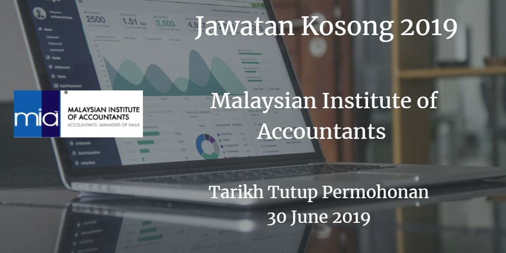 Jawatan Kosong MIA 30 June 2019