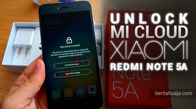 Unlock Micloud Redmi Note 5A ugglite Made in Indonesia MDG6 Hapus Micloud Redmi Note 5A ugglite Bypass Micloud Redmi Note 5A ugglite Remove Micloud Redmi Note 5A ugglite Fix Micloud Redmi Note 5A ugglite Clean Micloud Redmi Note 5A ugglite Download MiCloud Clean Redmi Note 5A ugglite File Free Gratis MIUI Made in Indonesia MDG6