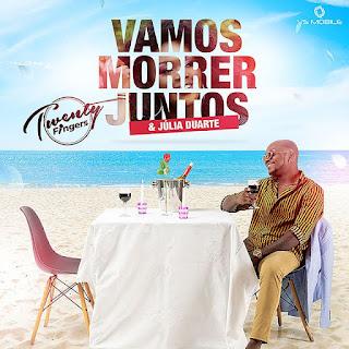 Twenty Fingers ft. Julia Duarte - Vamos Morrer Juntos • Dossado Mix