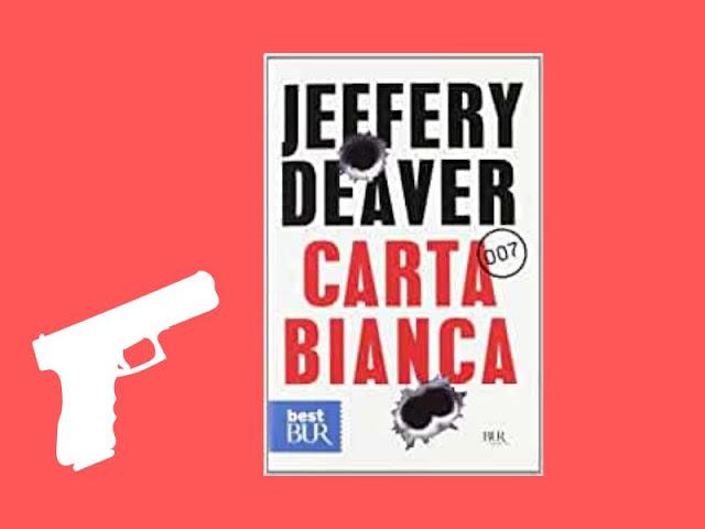 Carta bianca: il James Bond di Deaver