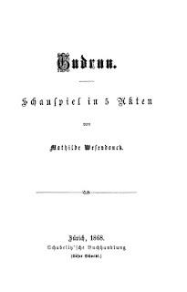 Mathilde Wesendonck: Gudrun. 1868