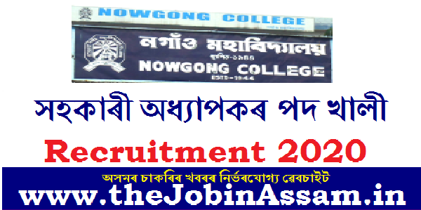 Nowgong College, Nagaon Recruitment 2020: Apply for 04 Assistant Professor Posts