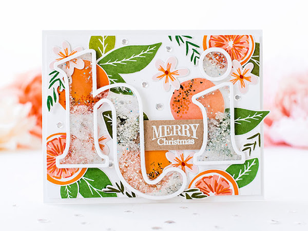 Glittery Citrus Holiday Card with Sentiment Shaker - The Stamp Market