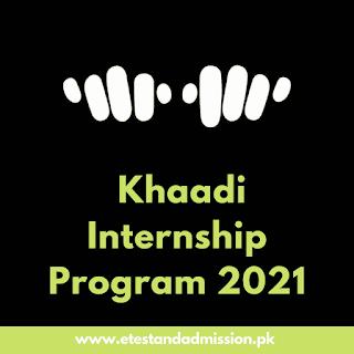 Khaadi Internship Program 2021