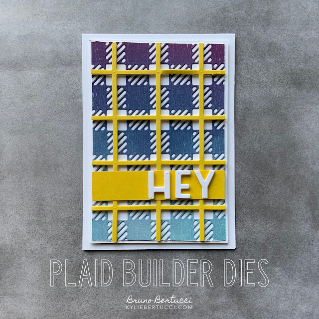 HEY | Best Plaid Builder with Playful Alphabet Dies