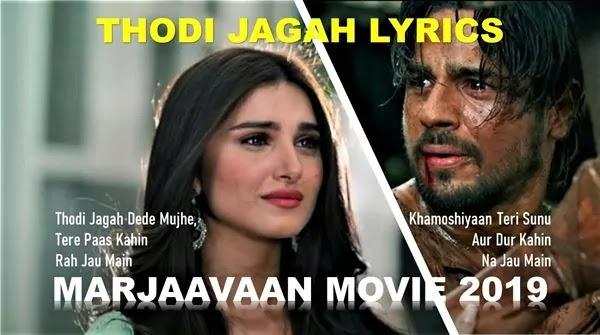 Thodi Jagah Lyrics - Marjaavaan - Arijit Singh Song