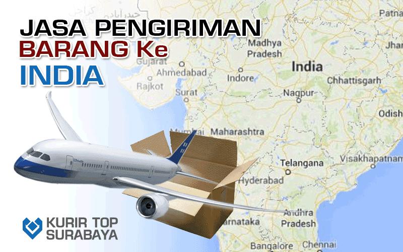 JASA PENGIRIMAN LUAR NEGERI   KE INDIA