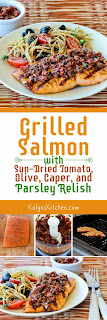 Grilled Salmon with Sun-Dried Tomato, Olive, Caper, and Parsley Relish from KalynsKitchen.com
