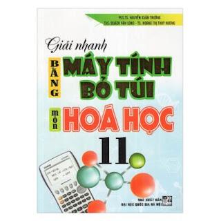 Giải Nhanh Bằng Máy Tính Bỏ Túi Môn Hóa Học 11 ebook PDF-EPUB-AWZ3-PRC-MOBI