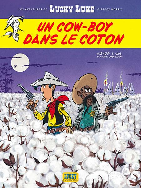 Lucky Luke - Un cow-boy dans le coton - tome 9