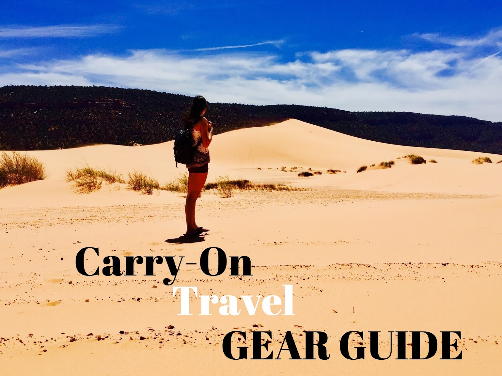 carry on travel guide, travel gear guide, travel guide, what to bring for a carry-on, carry-on, travel, carry on travel, what to pack,