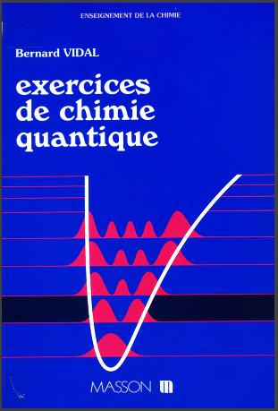 Livre : Exercices de chimie quantique - Bernard Vidal