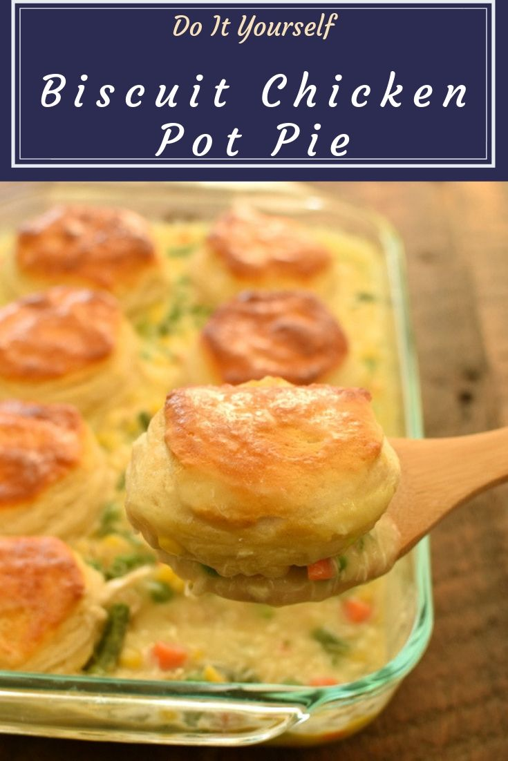 Biscuit Chicken Pot Pie - Chicken Pot Pie made easy! We love this Biscuit Chicken Pot Pie with pre-made biscuits, it's a delicious fast way to get dinner on the table. Chicken Pot Pie is one of the best comfort foods around. Our family sure loves it.