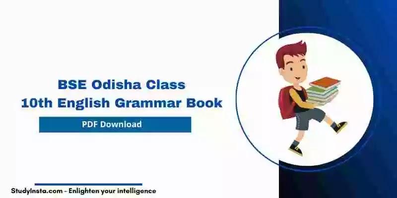 BSE Odisha Class 10th English Grammar Book PDF 2021