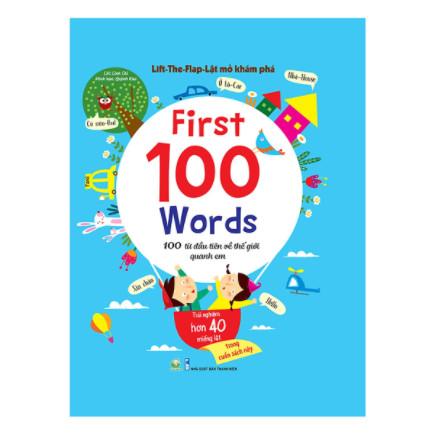 Lift - The - Flap – Lật Mở Khám Phá - First 100 Word - 100 Từ Đầu Tiên Về Thế Giới Quanh Em ebook PDF-EPUB-AWZ3-PRC-MOBI