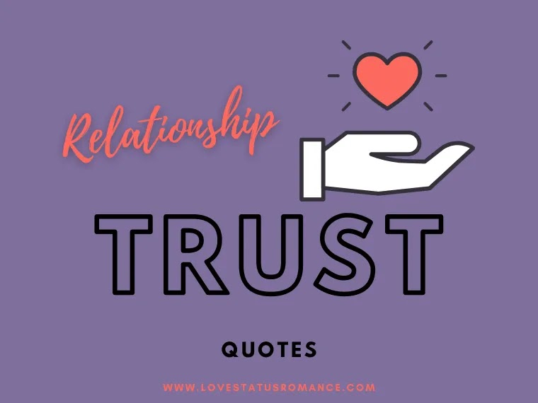 Relationship Trust Quotes, Trust Quotes for Him, Trust Quotes for Her