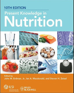 Present Knowledge in Nutrition 10th Edition
