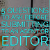 5 Questions to Ask Before Submitting to an Agent or Editor