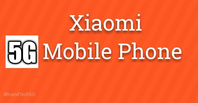 Xiaomi 5G Mobiles in India - April 2021