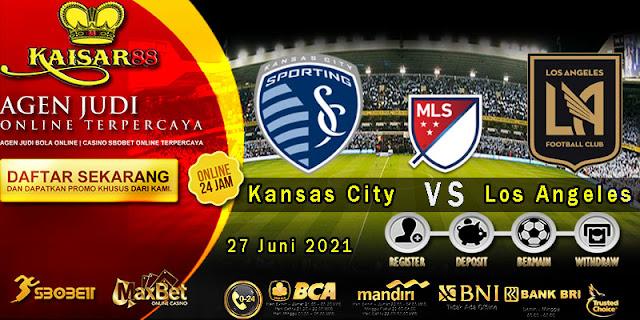 Prediksi Bola Terpercaya Liga (MLS) Kansas City vs Los Angeles 27 Juni 2021