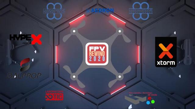 FPV Rewind 2020 powered by LleidaDrone , 2o concurso nacional de vídeos con drones de carreras