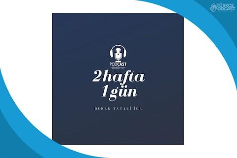 2hafta 1gün Podcast