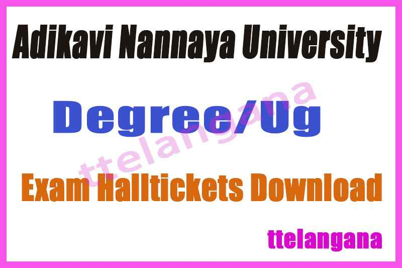 AKNU UG Adikavi Nannaya University 1st 2nd 3rd Year Hall Tickets Download