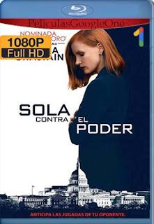 Sola Contra El Poder [2016] [1080p BRrip] [Latino-Inglés] [GoogleDrive] RafagaHD