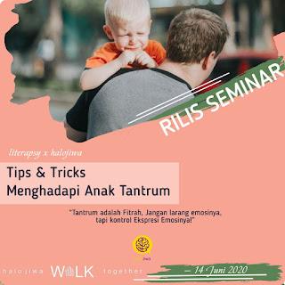 """Webinar Literapsy """"Tips & Trik Menghadapi Anak Tantrum"""""""