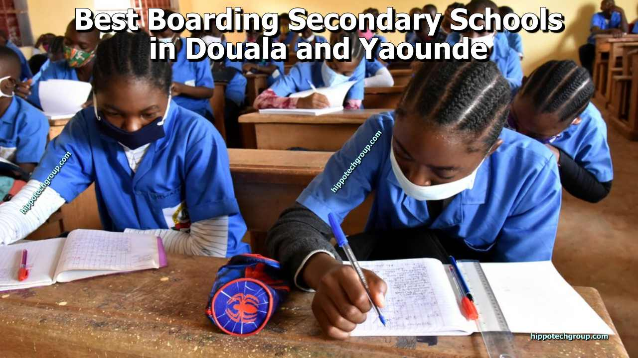 Best Boarding Secondary Schools in Douala and Yaounde, Cameroon 2021