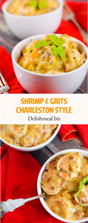 SHRIMP & GRITS CHARLESTON STYLE