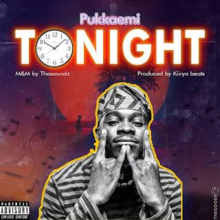 Pukkaemi music titled Tonight