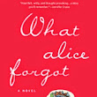 """What Alice Forgot"" by Liane Moriarty"