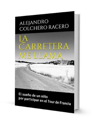 LA CARRETERA ME LLAMA: El sueño de un niño por participar en el Tour de Francia