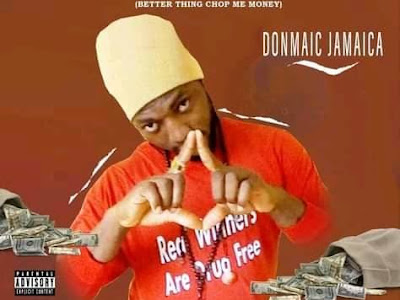 DOWNLOAD MUSIC: Donmaic Jamaica - Ifedimma Riem Ego