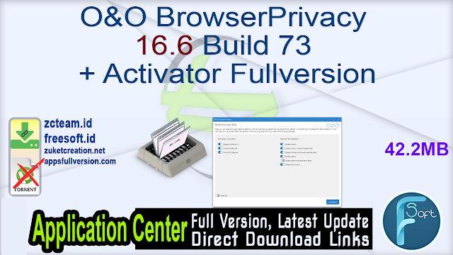 O&O BrowserPrivacy 16.6 Build 73 + Activator Fullversion
