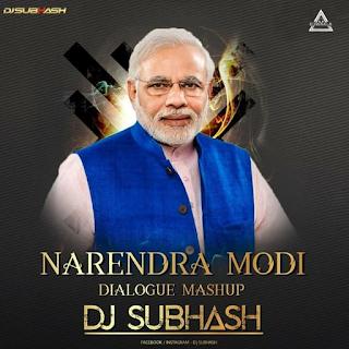 NARENDRA MODI DIALOGUE (MASHUP) - DJ SUBHASH