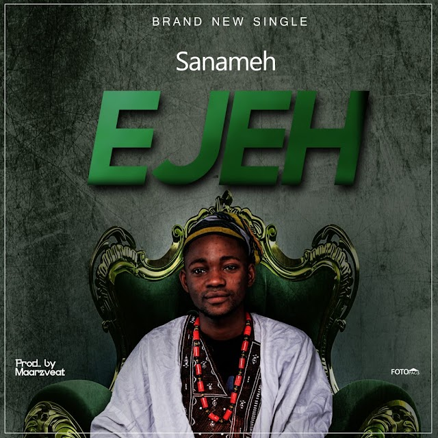 Download Music: Saname - Ejeh Mp3 Audio